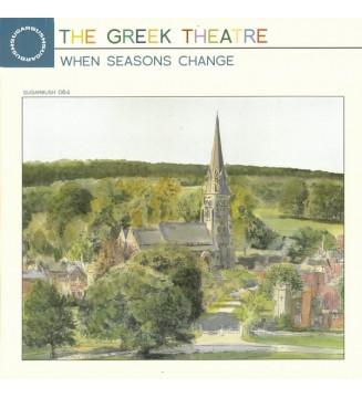 The Greek Theatre* - When Seasons Change (LP, Album) mesvinyles.fr