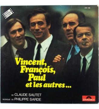 Philippe Sarde - Vincent, François, Paul Et Les Autres... (Bande Originale Du Film) (LP, Album) mesvinyles.fr