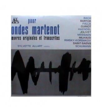 Sylvette Allart - Pour Ondes Martenot - Œuvres Originales Et Transcrites (LP) mesvinyles.fr