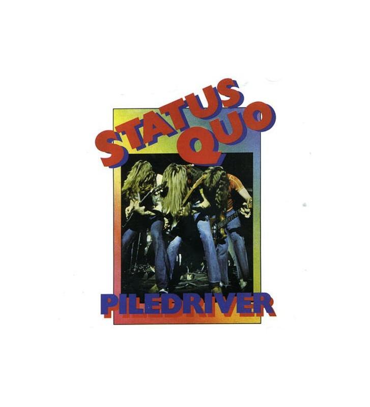 Status Quo - Piledriver (LP, Album, RE, Gat) mesvinyles.fr
