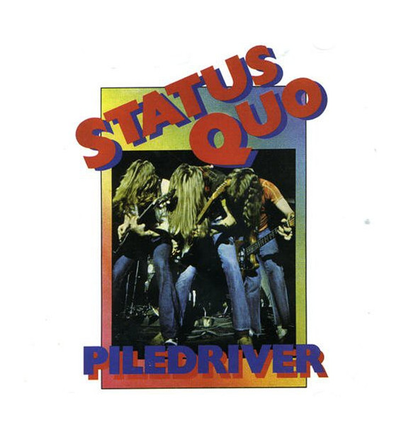 Status Quo - Piledriver (LP, Album, RE, Gat)