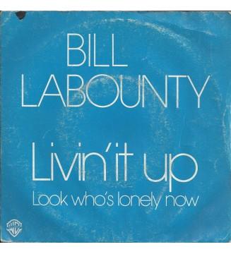 "Bill LaBounty - Livin' It Up (7"", Single) mesvinyles.fr"