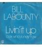Bill LaBounty - Livin' It...