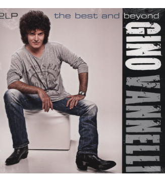 Gino Vannelli - The Best And Beyond (2xLP, Album) mesvinyles.fr
