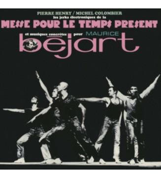Pierre Henry • Michel Colombier - Les Jerks Électroniques De La Messe Pour Le Temps Présent Et Musiques Concrètes Pour Maurice