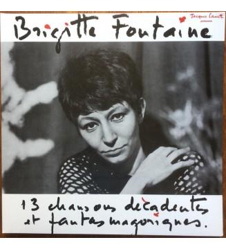 Brigitte Fontaine - 13 Chansons Décadentes Et Fantasmagoriques (LP, Album, RP, Gat) mesvinyles.fr