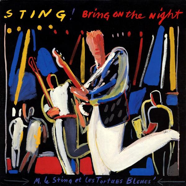 sting bring on the night