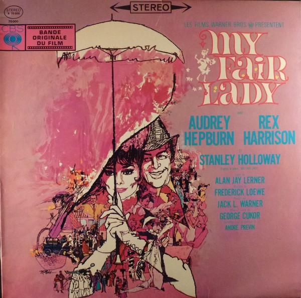 Audrey Hepburn And Rex Harrison My Fair Lady - Bande originale du film