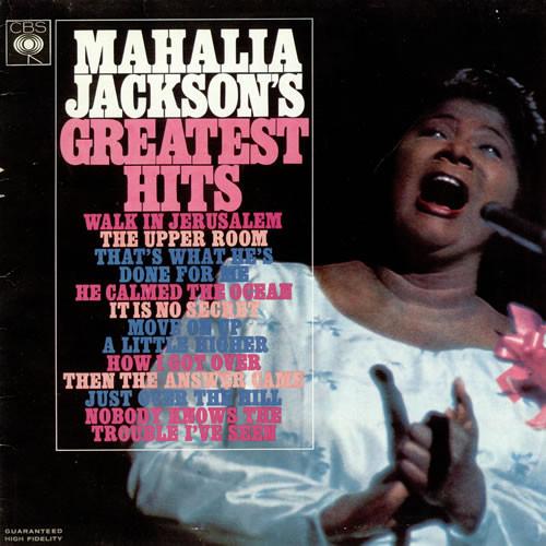 mahalia jackson mahalia jackson's greatest hits