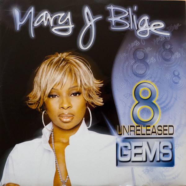 MARY J. BLIGE _Ð 8 UNRELEASED GEMS - Mary J. Blige _Ð 8 Unreleased Gems - Others