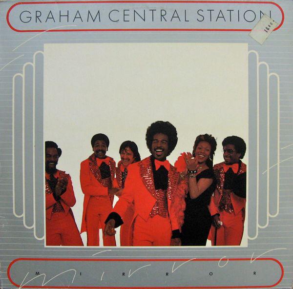 GRAHAM CENTRAL STATION - Mirror - LP