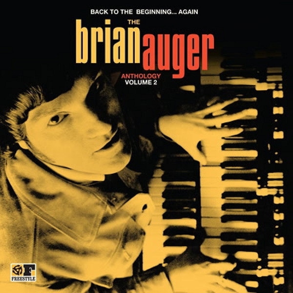 Brian Auger - Back To The Beginning...Again: The Brian Auger Anthology Volume 2 - 33T x 2