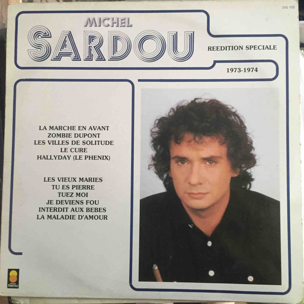 michel sardou 1973-1974 reedition speciale