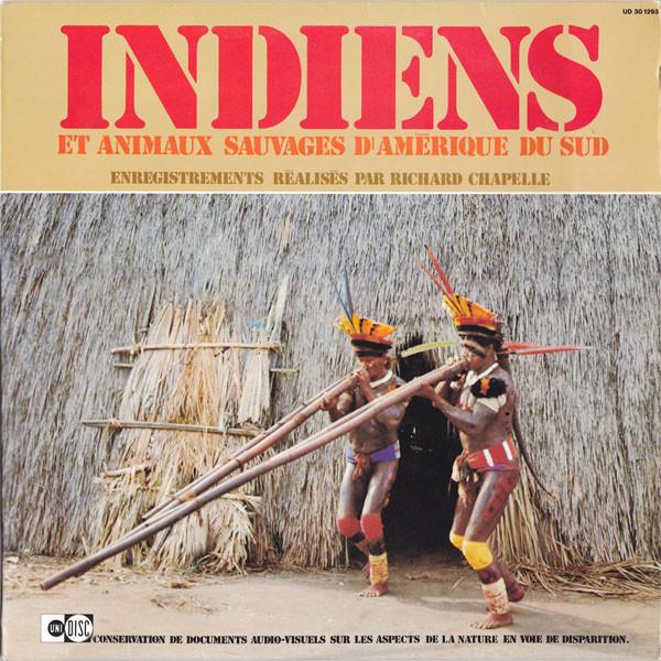 Various - Indiens Et Animaux Sauvages D'AmŽrique Du Sud - LP