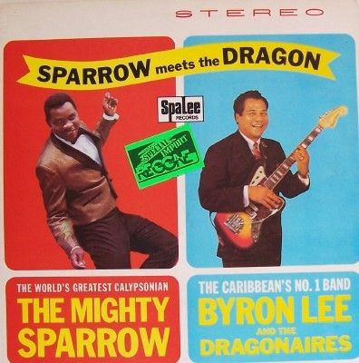 MIGHTY SPARROW WITH BYRON LEE AND THE DRAGONAIRES - Sparrow Meets The Dragon - LP