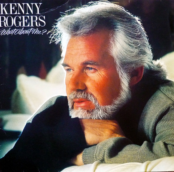 KENNY ROGERS - What About Me? - LP