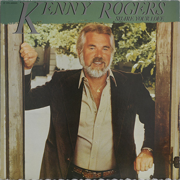KENNY ROGERS - Share Your Love - LP