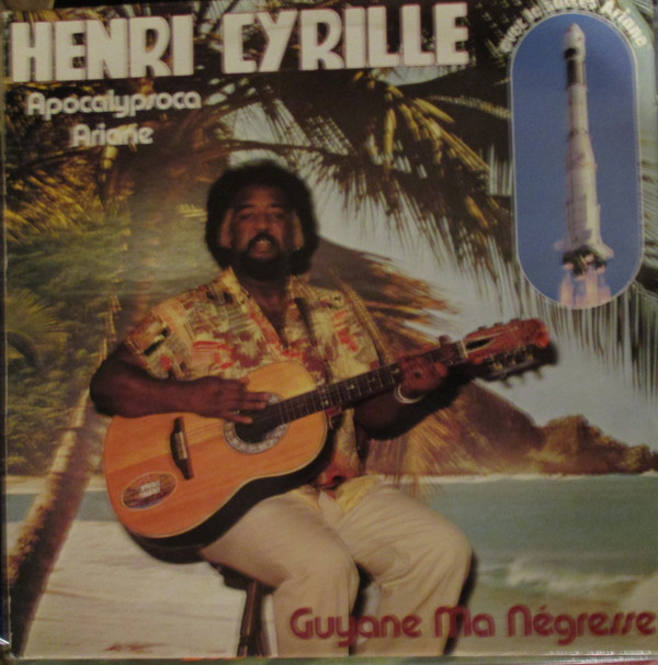 HENRI CYRILLE - Guyane Ma Negresse - LP