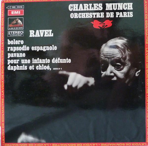 RAVEL* Ð CHARLES MUNCH, ORCHESTRE DE PARIS - Ravel* Ð Charles Munch, Orchestre De Paris - Autres