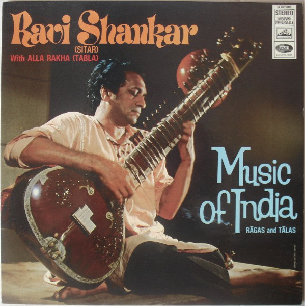 Ravi Shankar, Alla Rakha Music Of India