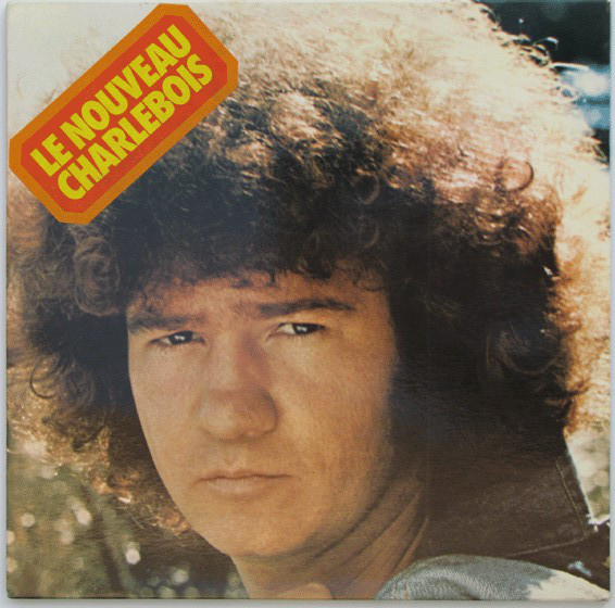 ROBERT CHARLEBOIS - Solitaire D'abord, Solidaire Ensuite - LP