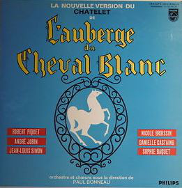 ROBERT PIQUET, ANDRŽ JOBIN, NICOLE BROISSIN, DANIE - L'auberge Du Cheval Blanc - 33T