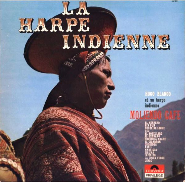 HUGO BLANCO ET LOS AVILA - La Harpe Indienne - LP