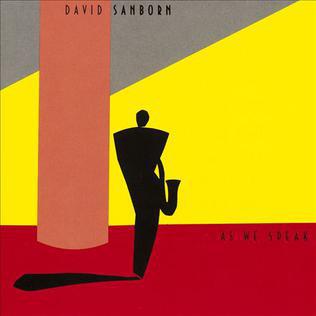 DAVID SANBORN - As We Speak - 33T