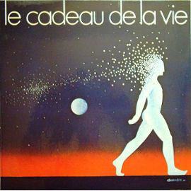 VARIOUS - Le Cadeau De La Vie 1979 - LP