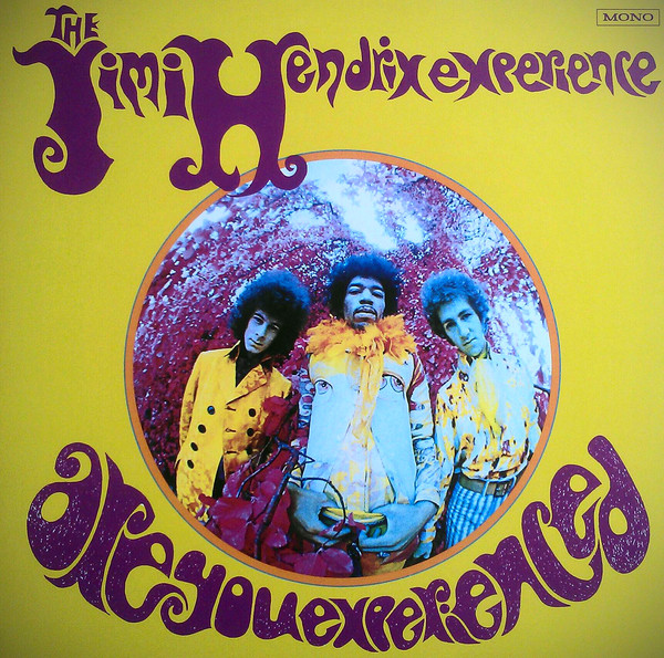 The Jimi Hendrix Experience Are You Experienced